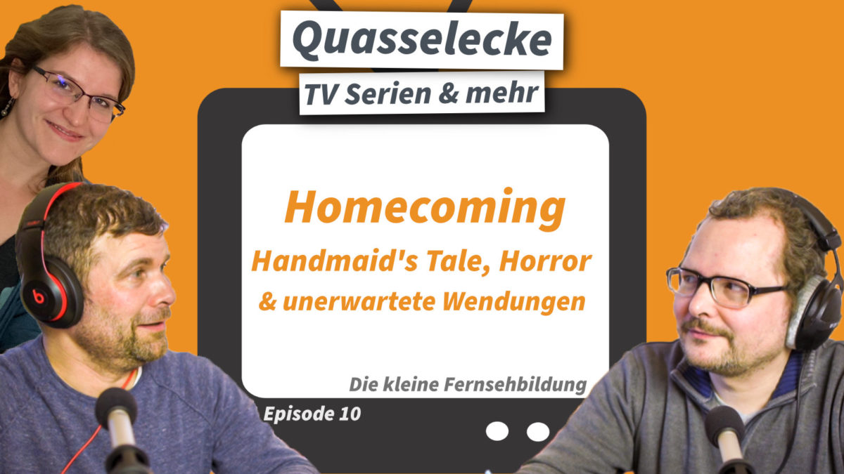 TV-Serien: Homecoming, Handmaid's Tale, Horror & Unerwartetes