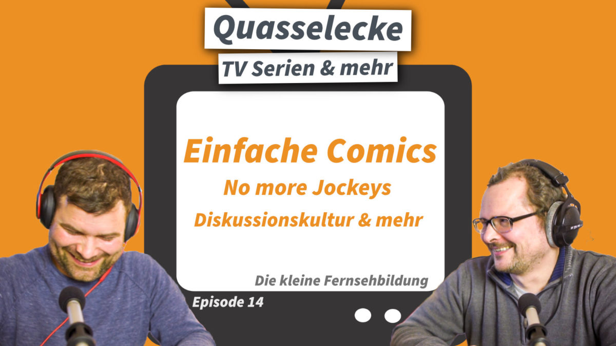 Einfache Comics, No more Jockeys, Diskussionskultur & mehr.